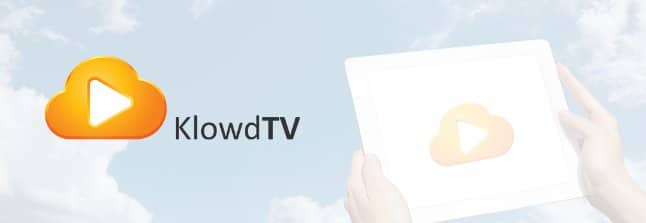 KlowdTV: A New Way to Watch TV Online