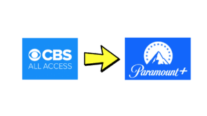 cbs all access changing into paramount+