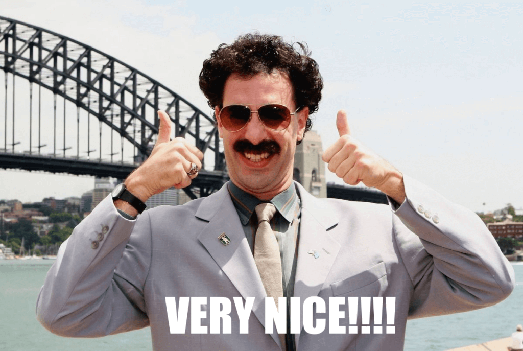 Borat nice