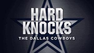 Hard Knocks The Dallas Cowboys