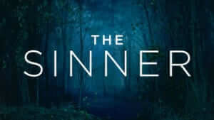 Text of The Sinner over creepy shadowy forest